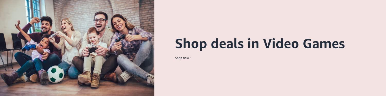 Shop deals in Video Games