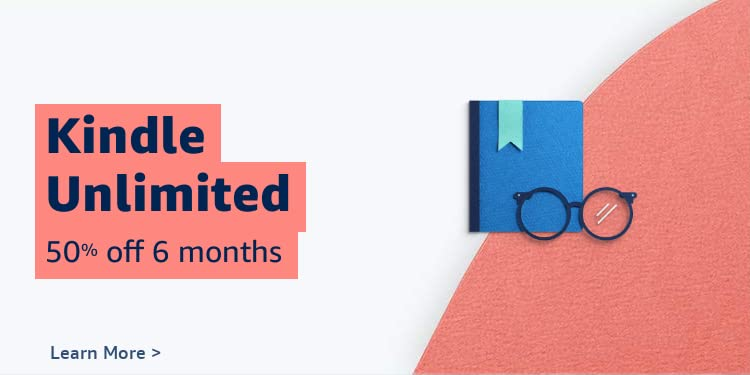 50% off 6 months of Kindle Unlimited