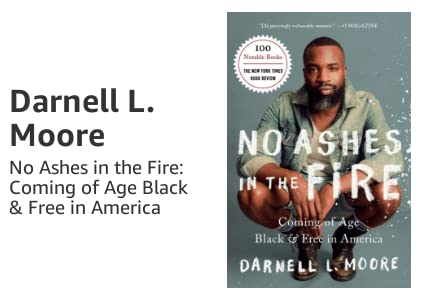 Darnell L. Moore's No Ashes in the Fire Book