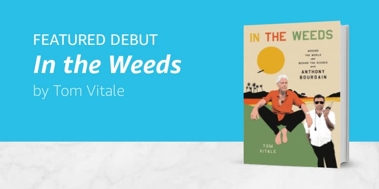 In the Weeds by Tom Vitale