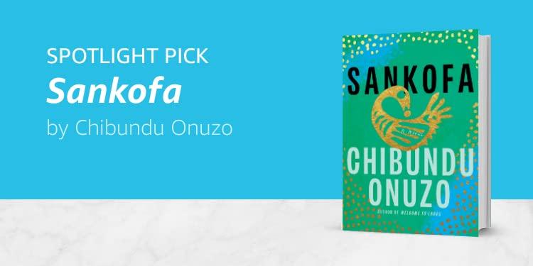 Sankofa by Chibundu Onuzo
