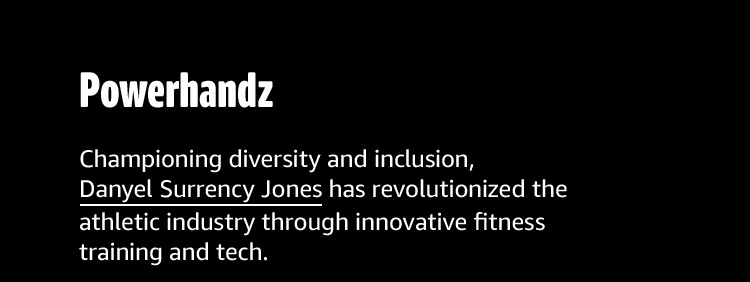Danyel Surrency Jones has revolutionized the athletic industry through innovative fitness training and tech.