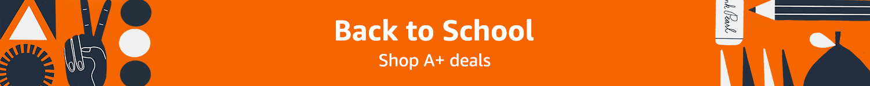 Back to School Shop A+ deals