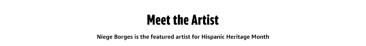 MEET THE ARTIST  Niege Borges is is the featured artist for Hispanic Heritage Month.