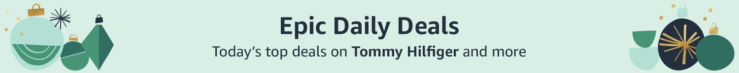 Epic Daily Deals Today's top deals on Tommy Hilfiger and more