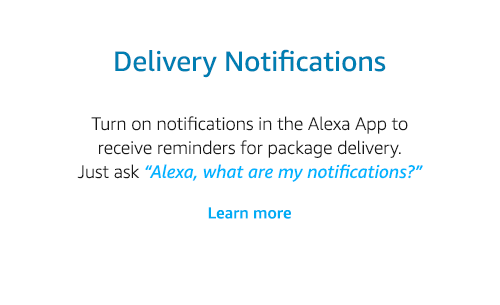 Delivery notifications on Alexa