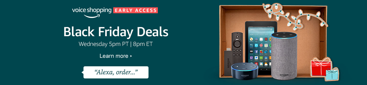 Black Friday Early Access Deals Only With Alexa