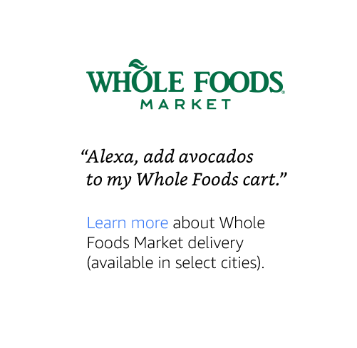 """Alexa, add avocados to my Whole Foods cart."""