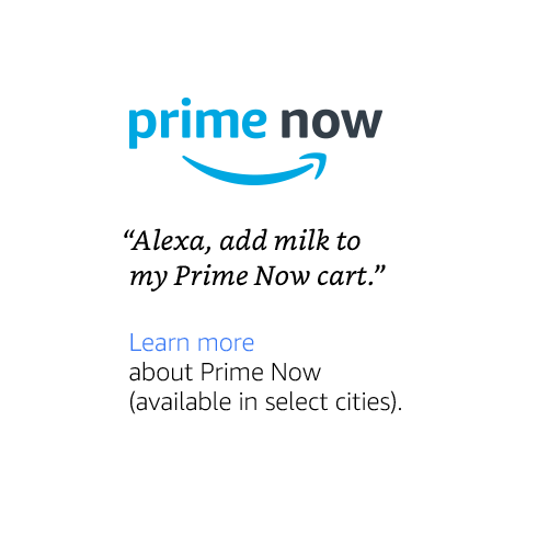 """Alexa, add milk to my Prime Now cart."""