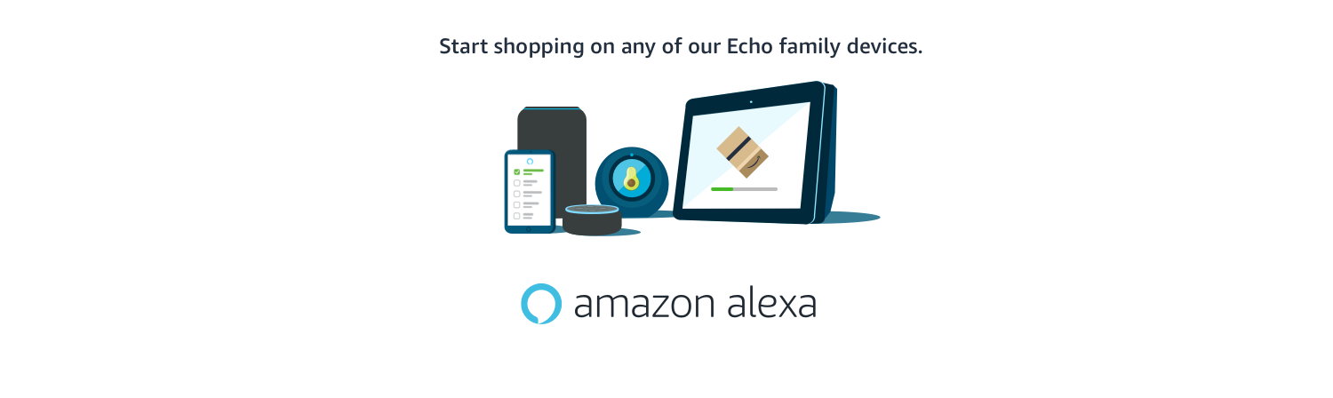 Start shopping on any of our Echo family devices.
