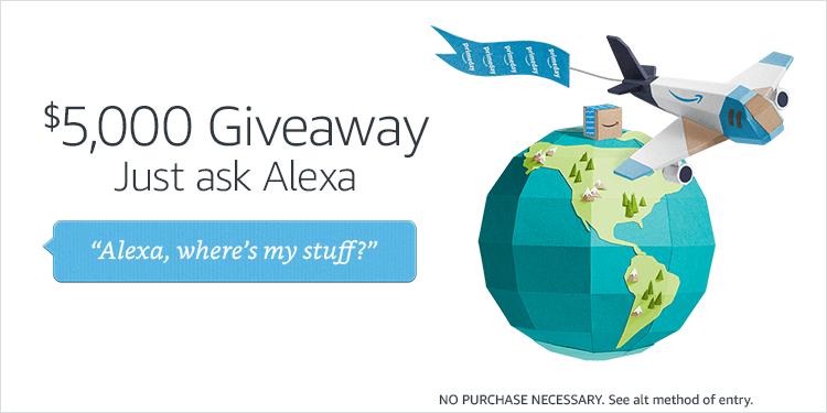 Alexa Where's My Stuff $5,000 Giveaway