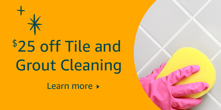$25 off Tile and Grout Cleaning