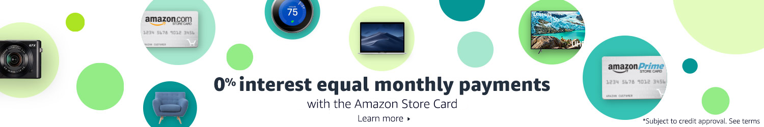 0% interest equal monthly payments with Amazon Store Card