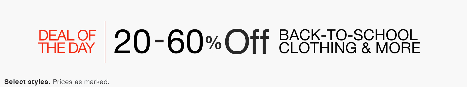 20-60% Off Back-to-School Clothing & More