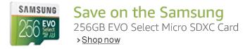 Save on the Samsung EVO Select 256GB Micro SDXC Card