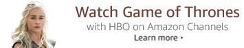 Watch Game of Thrones with HBO on Amazon Channels