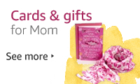 Cards and gifts for Mom