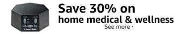 Save 30% on home medical and wellness