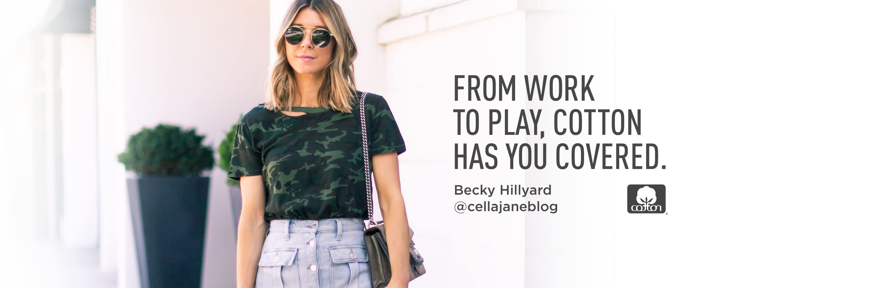 From work to play, cotton has you covered. Becky Hillyard. Cotton.