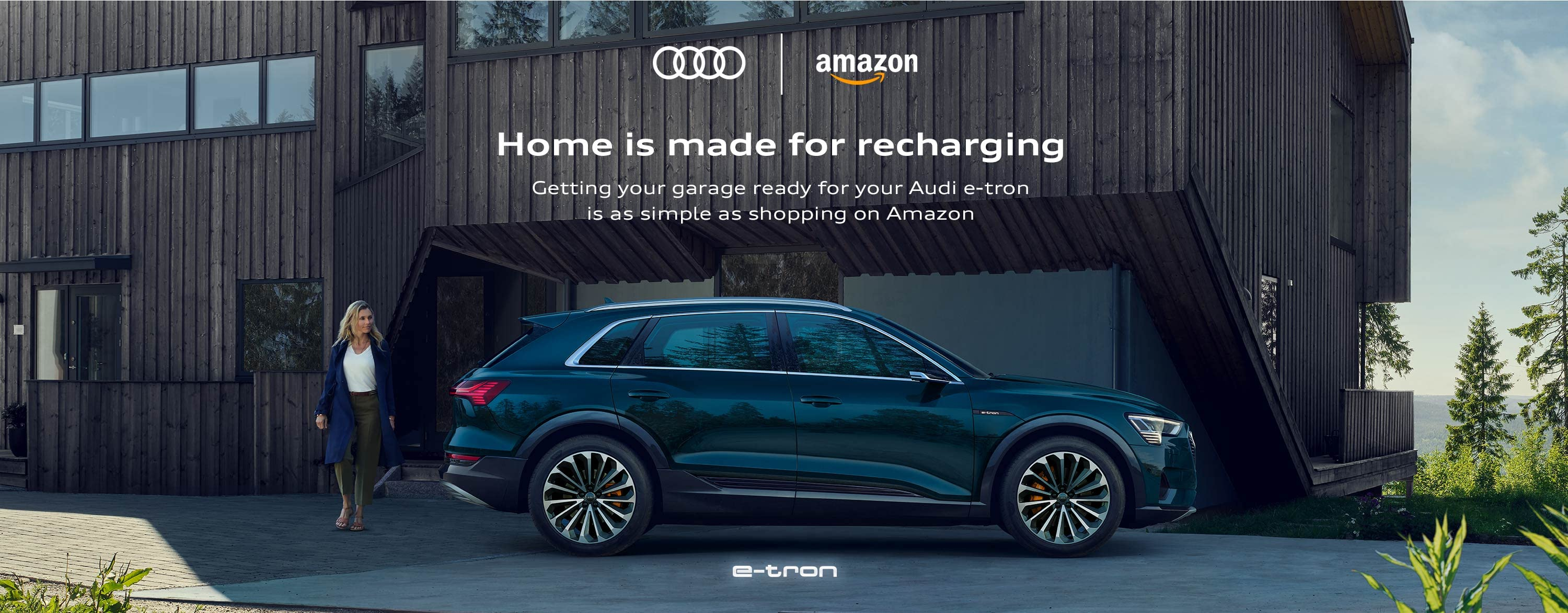 home is made for recharging. getting your garage ready for your audi e-tron is as simple as shopping on amazon