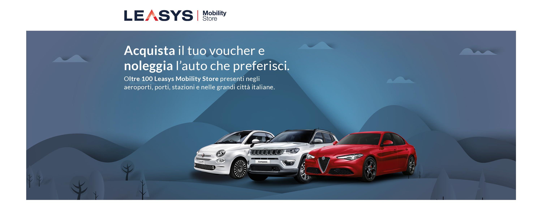 LEASYS- Mobility Store Acquista il tuo voucher e  noleggia l'auto che preferisci. Oltre 100 Leasys Mobility Store presenti negli aeroporti, porti, stazioni e nelle grandi città italiane.