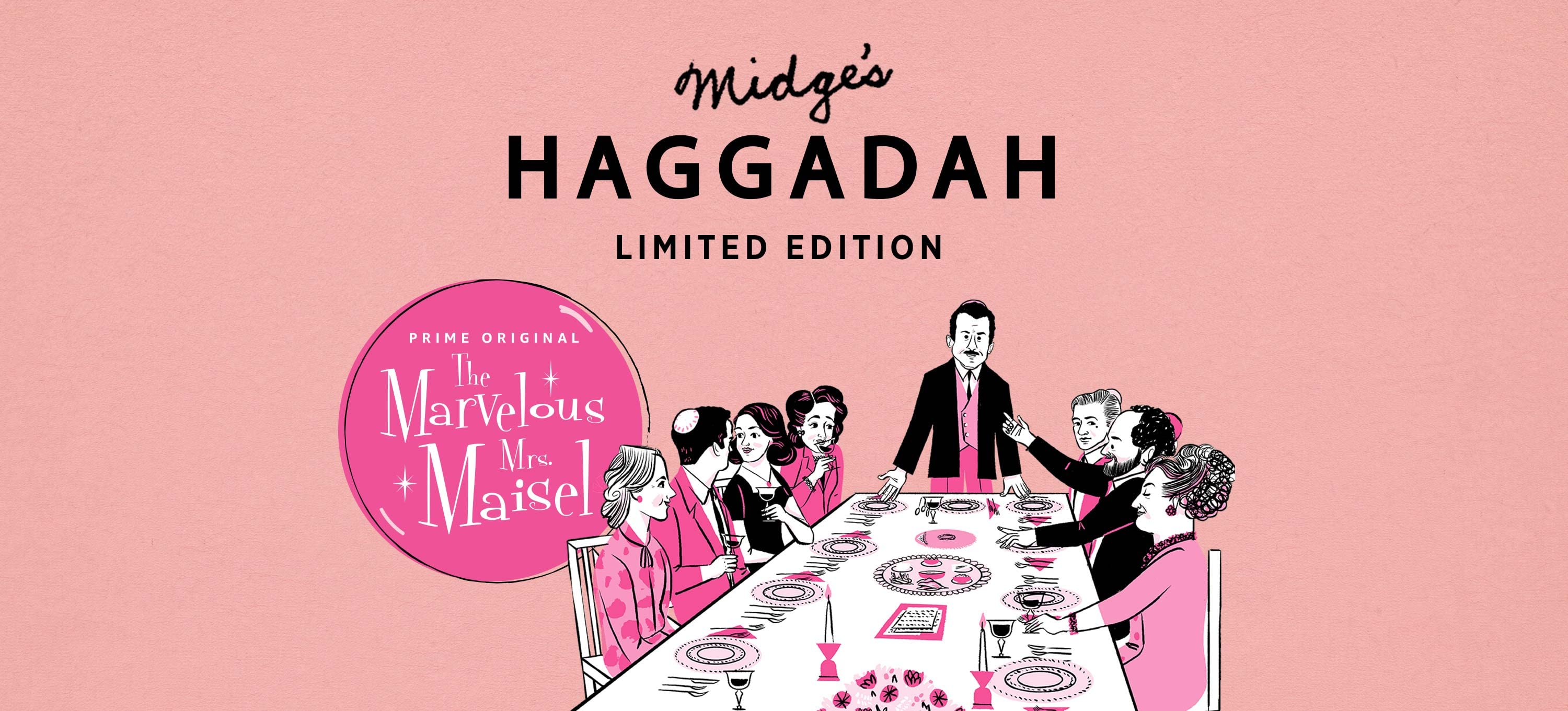 The Marvelous Mrs. Maisel Midge's Haggadah, Limited Edition