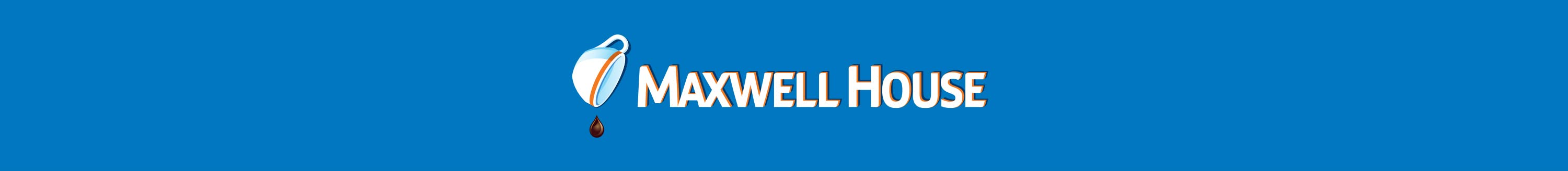 Maxwell House Brings You
