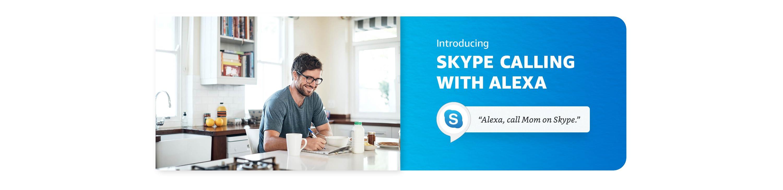 Introducing Skype calling with Alexa.