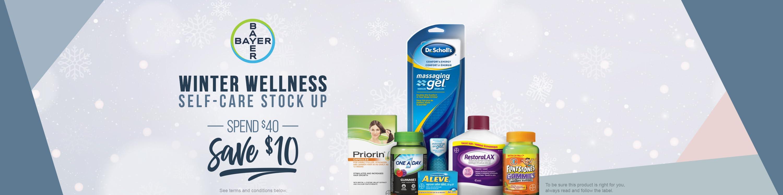 Bayer. WINTER WELLNESS. Self-Care Stock-Up. Spend $40 Save $10.