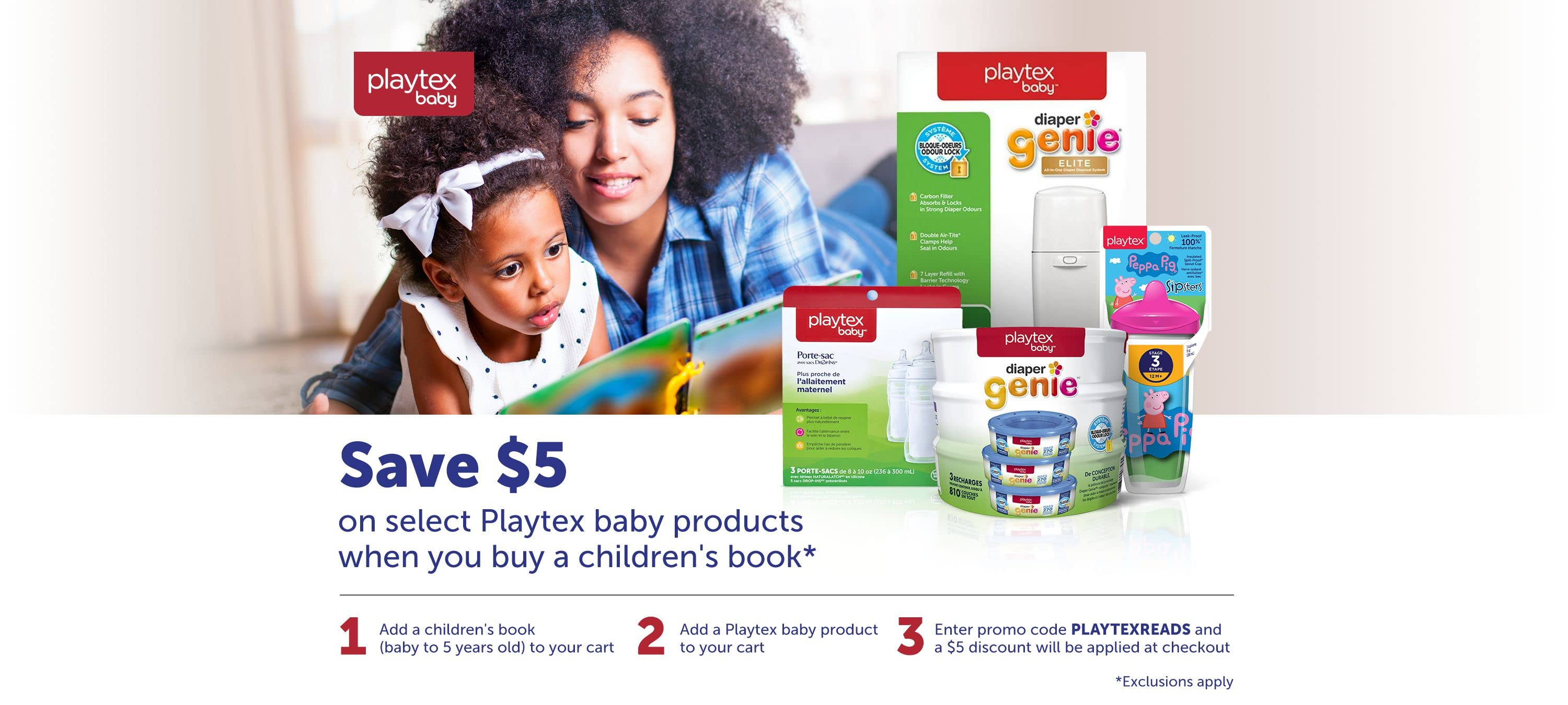 Playtex baby. Save $5 on select baby products when you buy a children's book