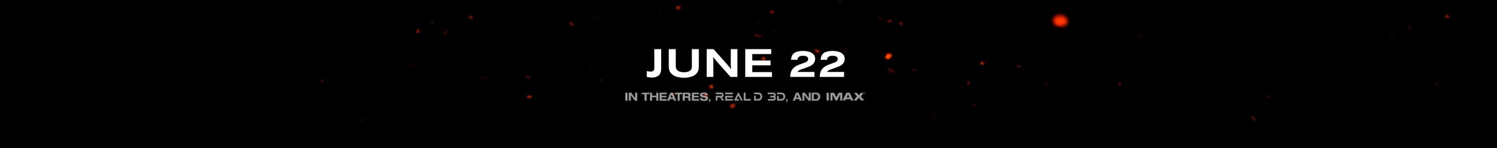 In theaters June 22