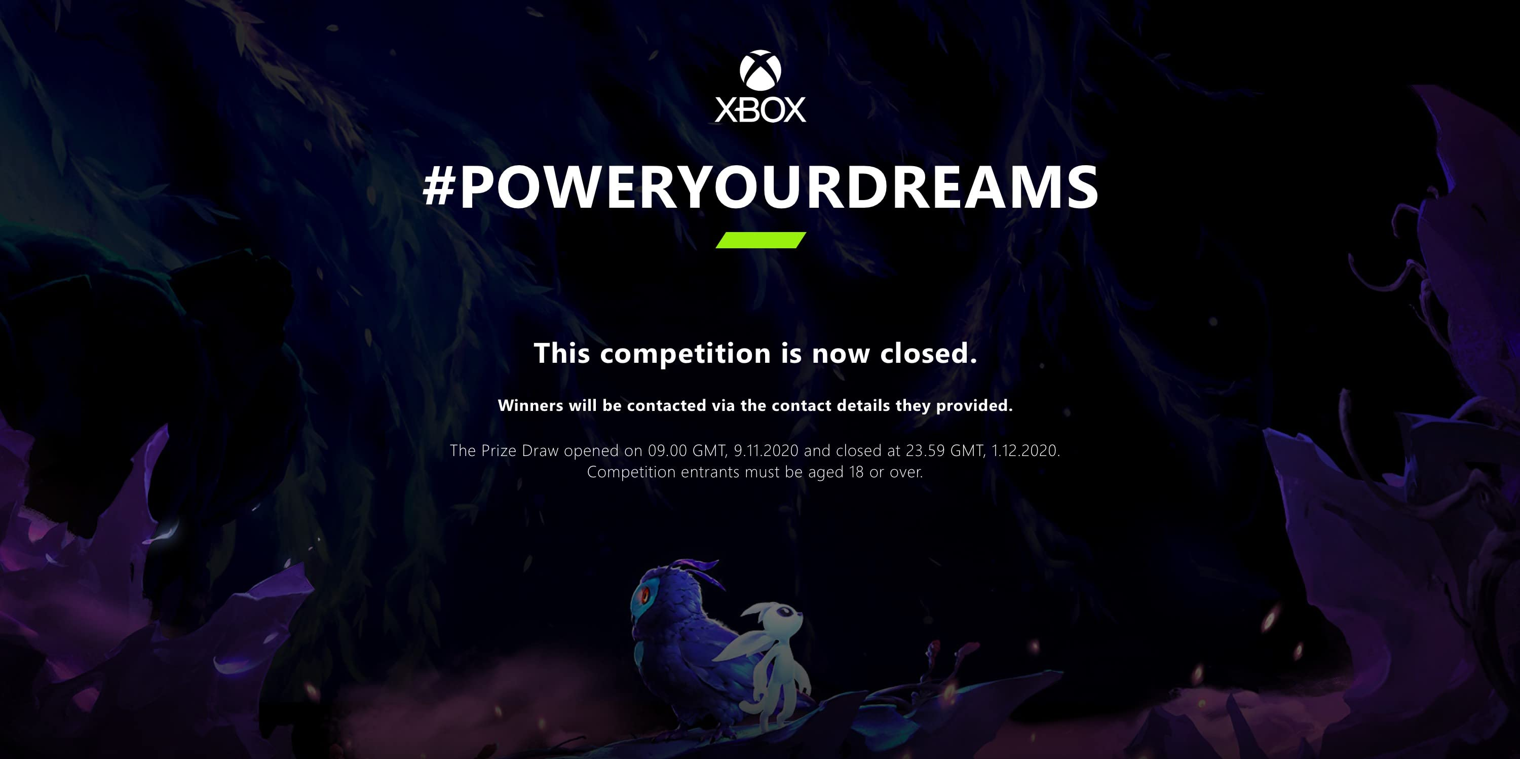 #POWERYOURDREAMS. This competition is now closed. Winners will be contacted via the contact details they provided. The Prize Draw opened on 09.00 GMT, 9.11.2020 and closed at 23.59 GMT, 1.12.2020. Competition entrants must be aged 18 or over.