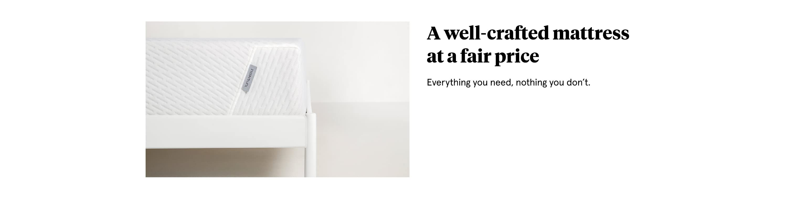 A well-crafted mattress at a fair price