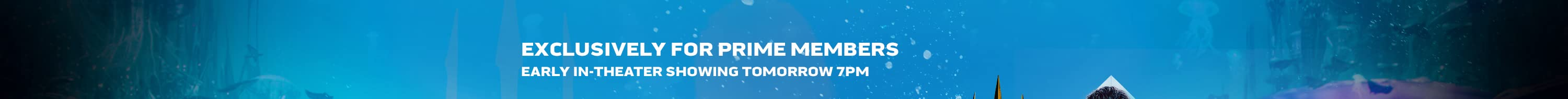 Exclusively for prime members. early in-theater showing, December 15th, 7pm.