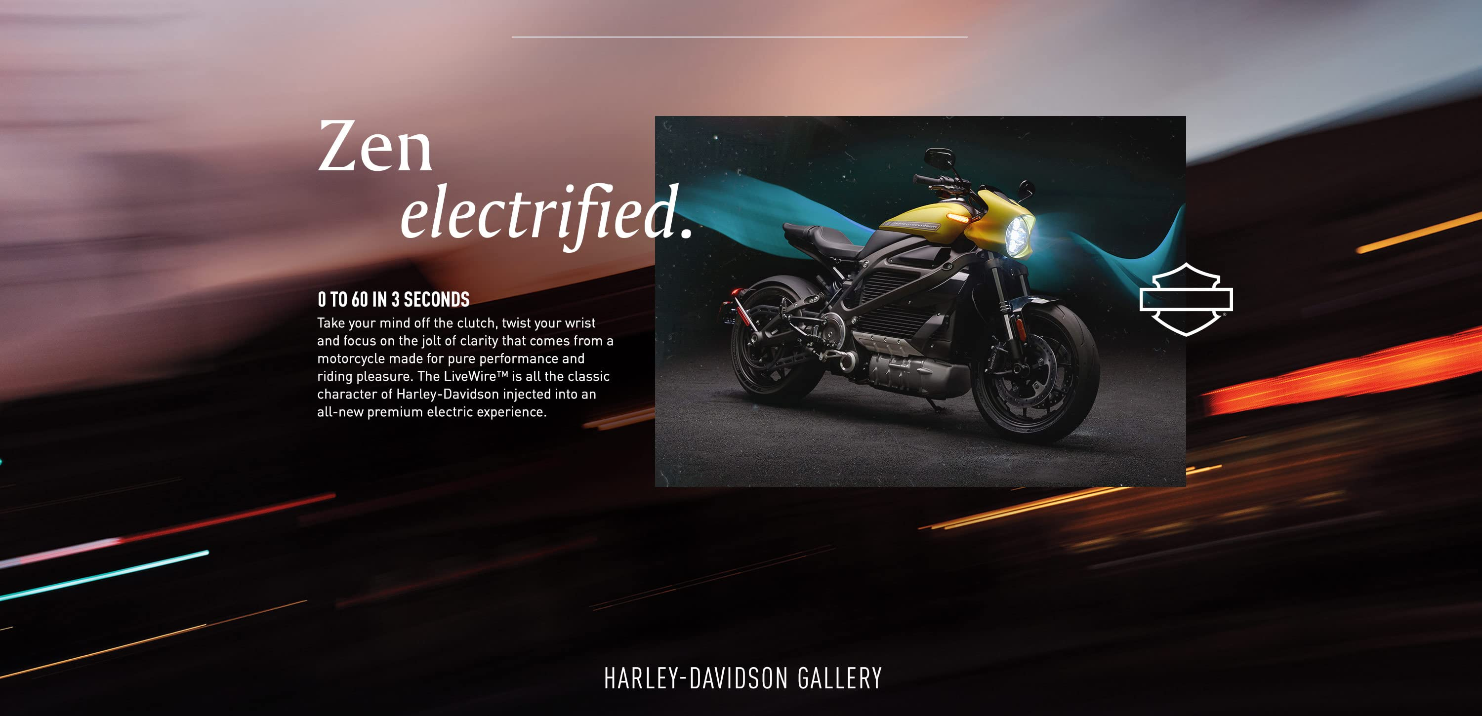0 to 60 in 3 seconds. The Livewire is all the classic character of harley-davidson injected into an all-new premium electric experience.