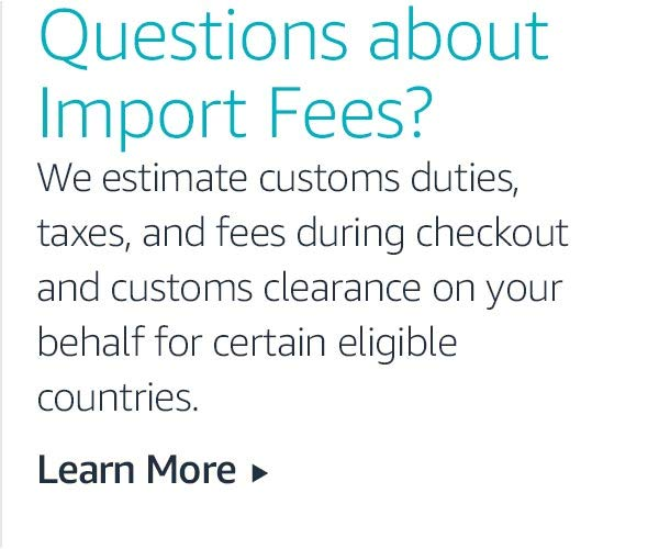 Questions about Import Fees?