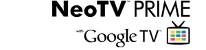 NeoTV PRIME with Google TV