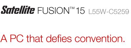 Satellite FUSION 15 L55W-C5259  A PC that defies convention.