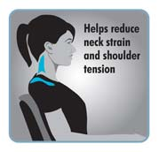 Helps reduce neck strain and shoulder tension