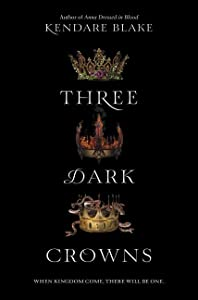 Amazon Com Three Dark Crowns 9780062385437 Kendare
