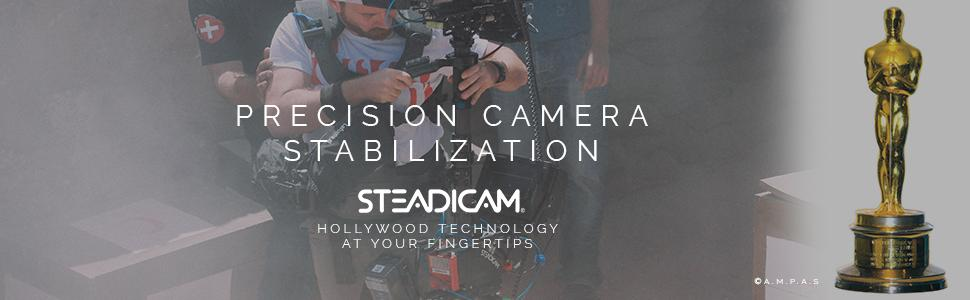 Steadicam Precision Camera Stabilization Hollywood technology at your fingertips
