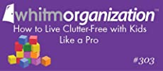 kids, tips, mom, mommy, moms, organize, clutter, help