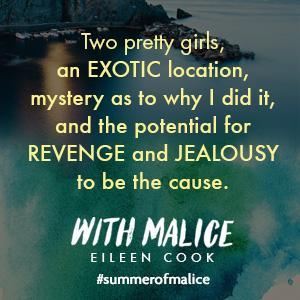 With Malice, We Were Liars, YA Book, Eileen Cook, Summer, Beach Read, Murder, Mystery