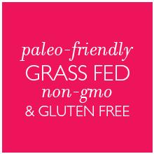 gluten free soy paleo clean organic all natural bovine non-gmo