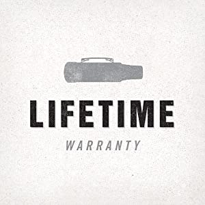 lifetime, warranty, built for life, 100 years, old, strong, tough, durable, rugged, camping