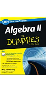 Algebra II: 1,001 Practice Problems For Dummies
