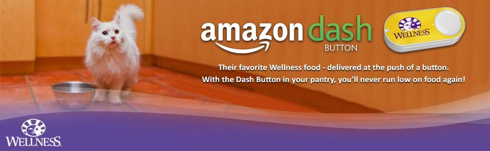 wellness,pet food,cat food,kitten food,amazon dash button,dash buttons,prime members