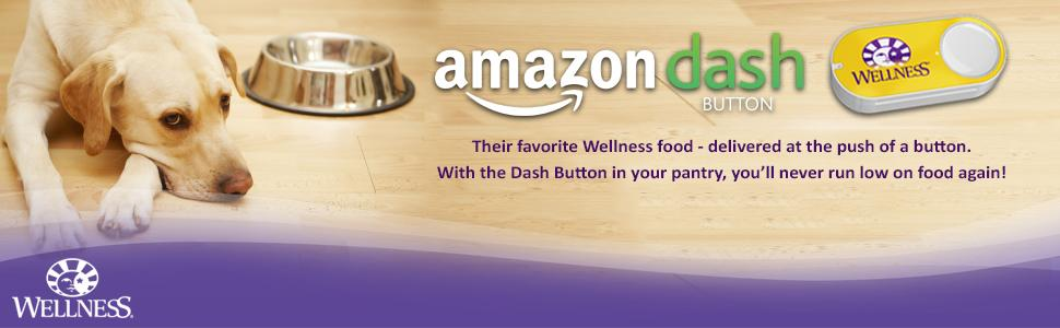 wellness,pet food,dog food,puppy food,amazon dash button,dash buttons,prime members