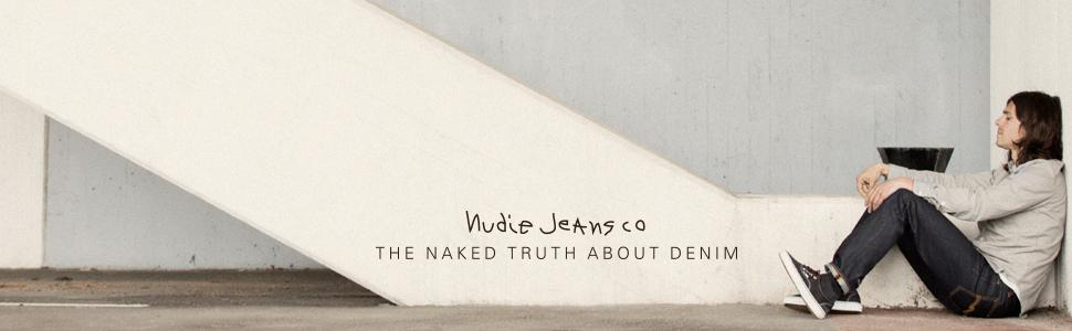 Nudie Jeans the naked truth about denim