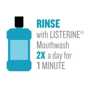 Rinse with Listerine mouthwash